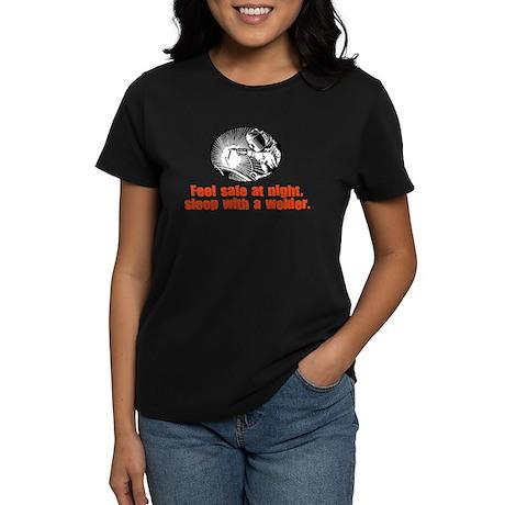 Feel Safe Sleep with a Welder Women's Dark T-Shirt