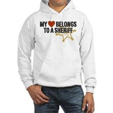 My Heart Belongs to a Sheriff Hoodie