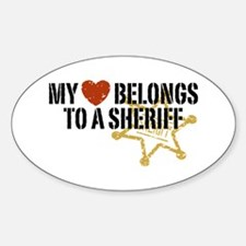 My Heart Belongs to a Sheriff Oval Decal
