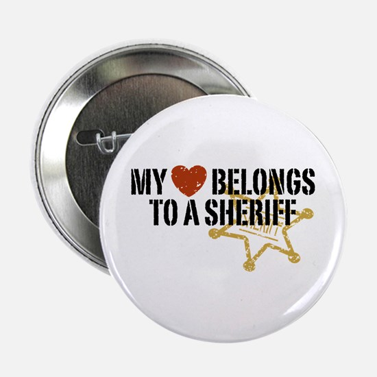 "My Heart Belongs to a Sheriff 2.25"" Button"