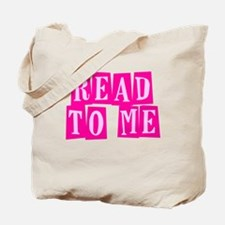 Pink Read to Me Tote Bag