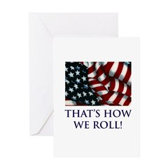 That's How We Roll! Greeting Card