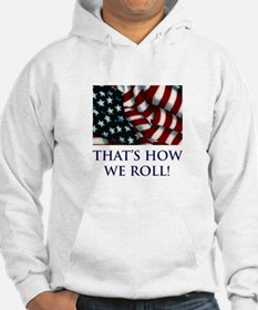 That's How We Roll! Hoodie