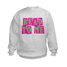 Pink & Green Read to Me Sweatshirt