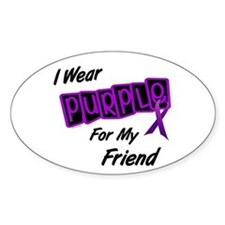 I Wear Purple For My Friend 8 Oval Decal