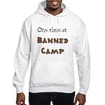 Banned Camp Hooded Sweatshirt