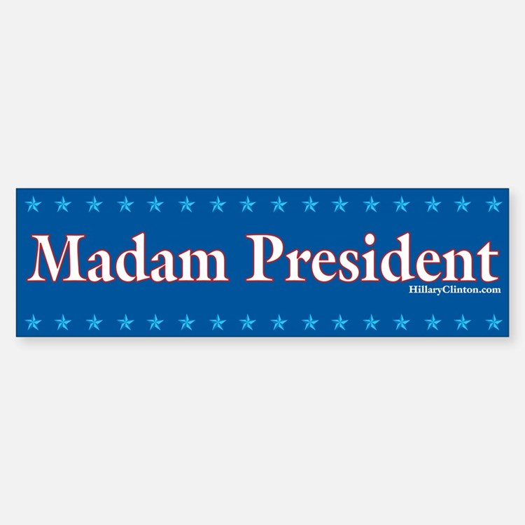 Madam President Blue (Bumper)