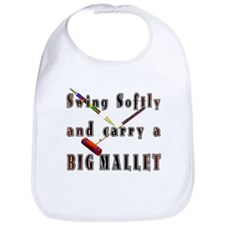 Swing Softly and Carry a Big Bib
