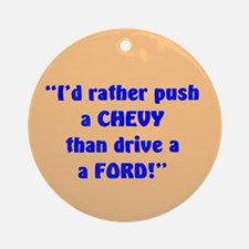 PUSH A CHEVY Ornament (Round)