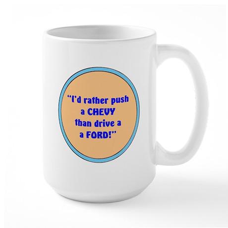 PUSH A CHEVY Large Mug