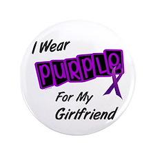 """I Wear Purple For My Girlfriend 8 3.5"""" Button"""