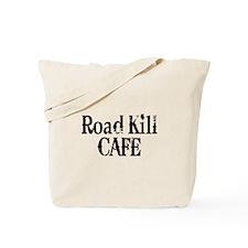 Road Kill Cafe Tote Bag