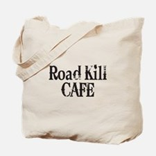 Road Kill Cafe Tote Bag