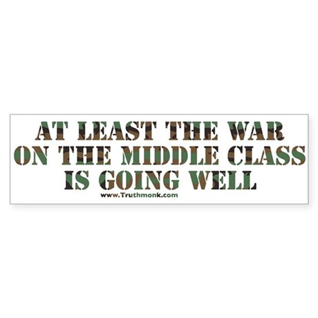 War On Middle Class Bumper Sticker