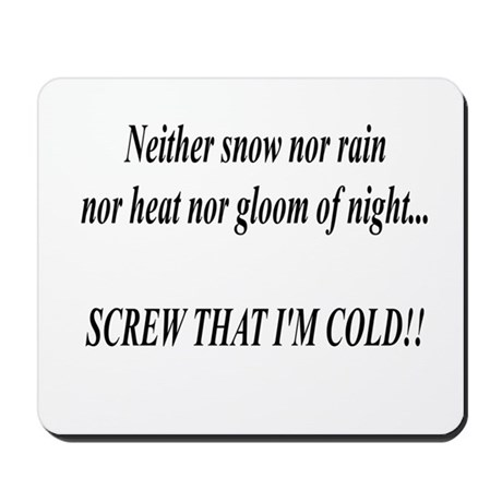Neither Snow Mousepad