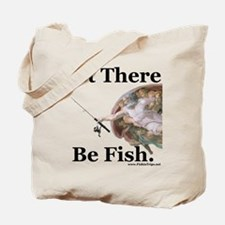 """""""Let There Be Fish"""" Tote Bag"""