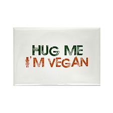 Hug Me I'm Vegan Rectangle Magnet
