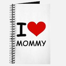 I LOVE MOMMY Journal