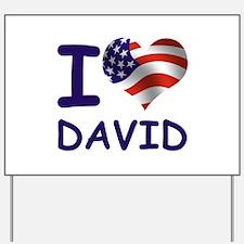 I LOVE DAVID (USA) Yard Sign