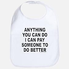 ANYTHING YOU CAN DO Bib