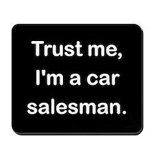 Trust me I'm a car salesman Mousepad