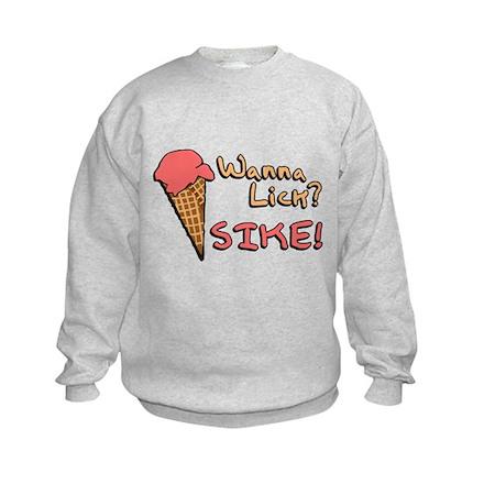 Wanna Lick? Sweatshirt