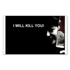 "Aphid's ""I Will Kill You!"" Decal"