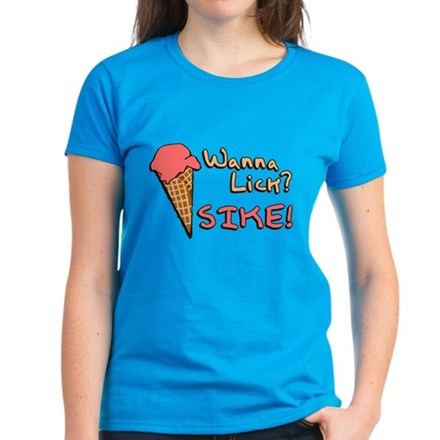 Wanna Lick? Womens T-Shirt