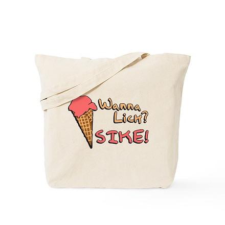 Wanna Lick? Tote Bag