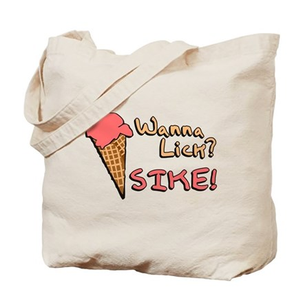 Wanna Lick? Tote Bag