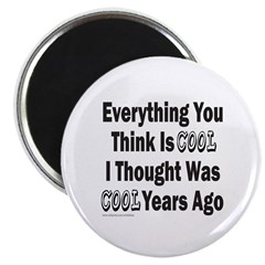 EVERYTHING YOU THINK IS COOL 2.25