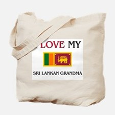 I Love My Sri Lankan Grandma Tote Bag