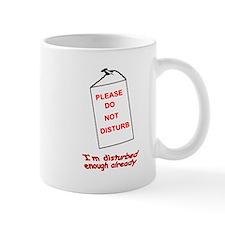 Please do not Disturb Mug