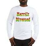 Happily Divorced 60s Long Sleeve T-Shirt