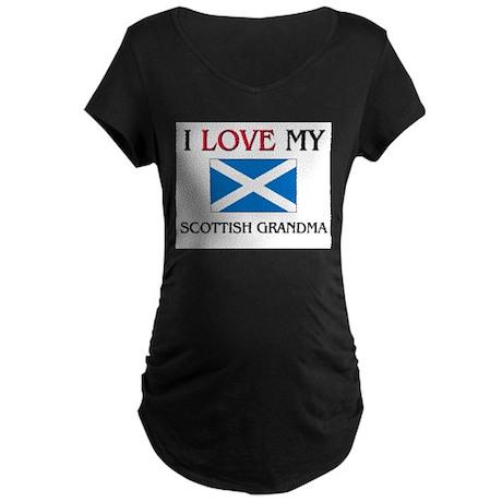 I Love My Scottish Grandma Maternity Dark T-Shirt