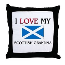 I Love My Scottish Grandma Throw Pillow