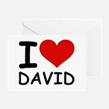 I LOVE DAVID Greeting Card
