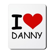 I LOVE DANNY Mousepad