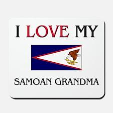 I Love My Samoan Grandma Mousepad