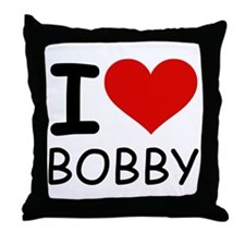 I LOVE BOBBY Throw Pillow