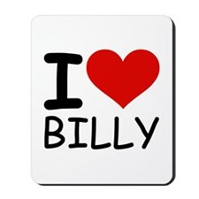 I LOVE BILLY Mousepad