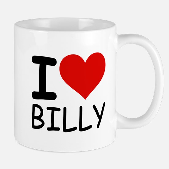 I LOVE BILLY Mug