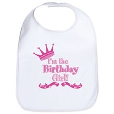 Im the Birthday Girl Bib