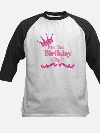 Im the Birthday Girl Kids Baseball Jersey