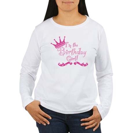 BirthdayGirl2 Women's Long Sleeve T-Shirt