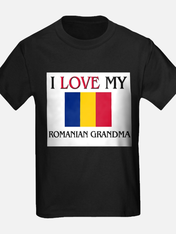 I Love My Romanian Grandma T