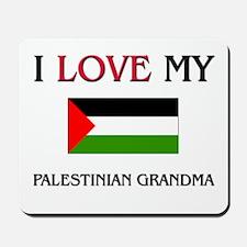 I Love My Palestinian Grandma Mousepad