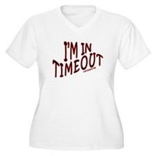 I'm in TIMEOUT T-Shirt