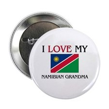 "I Love My Namibian Grandma 2.25"" Button"