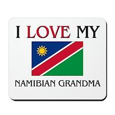 I Love My Namibian Grandma Mousepad